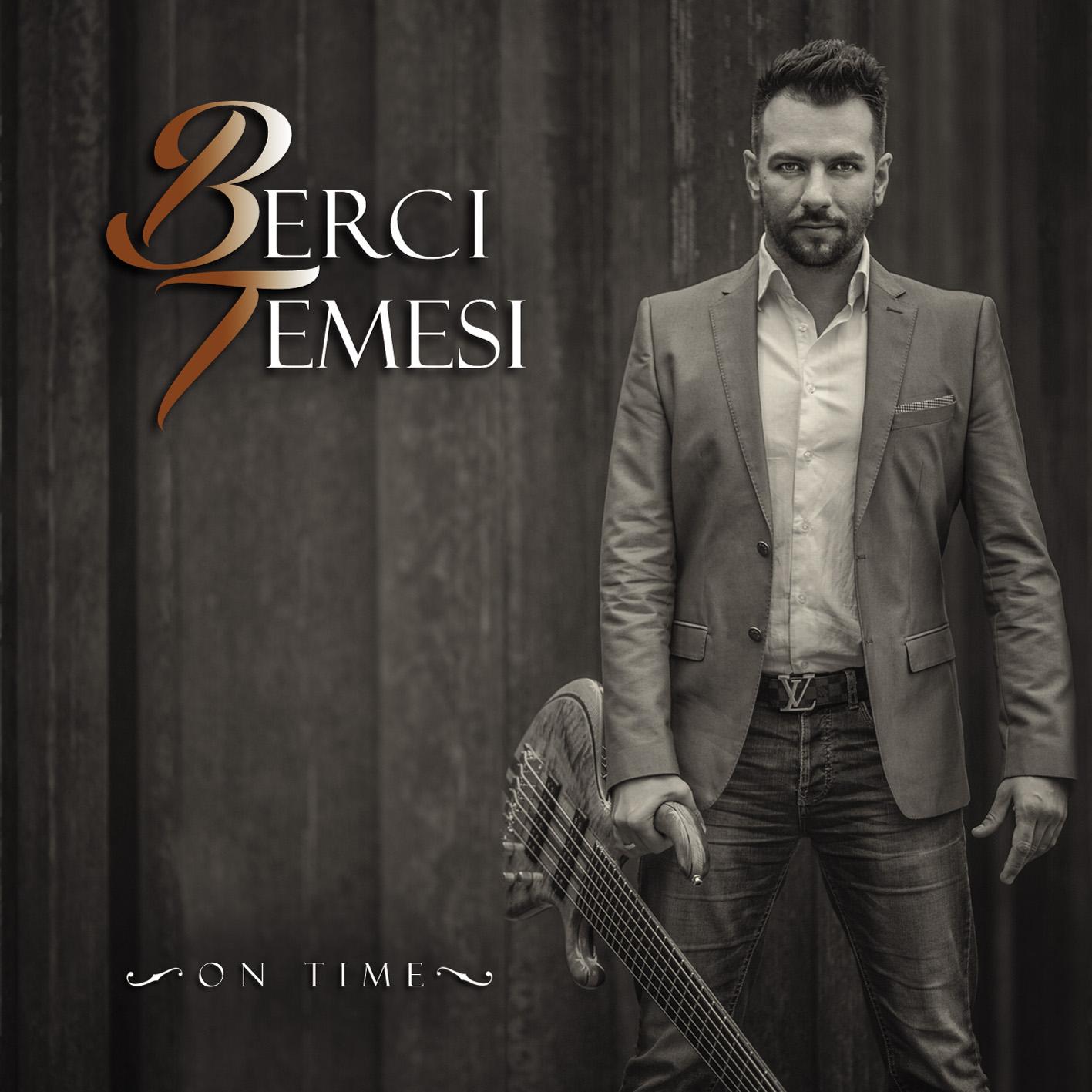 Temesi Berci – A zene bennünk él