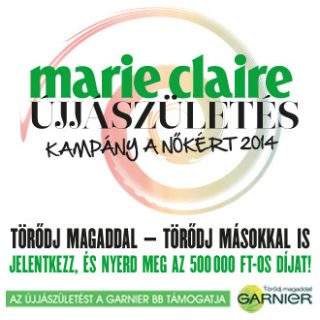 Marie Claire ÚJJÁSZÜLETÉS – Kampány a Nőkért 2014 – Pályázz te is!