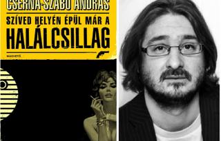 Mi már olvastuk: Cserna Szabó András – Szíved helyén épül már a halálcsillag