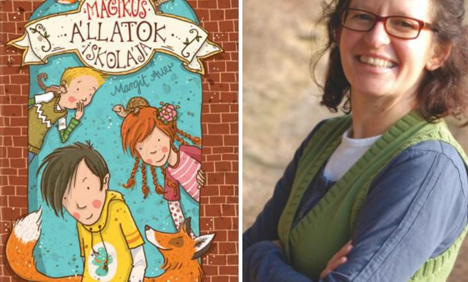 Mi már olvastuk: Margit Auer – Mágikus állatok iskolája