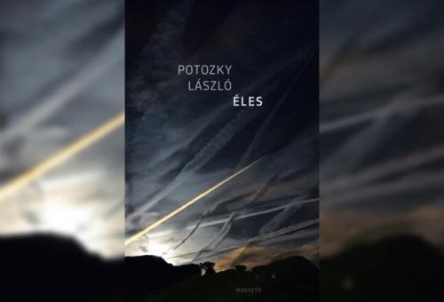 Mi már olvastuk: Potozky László – Éles