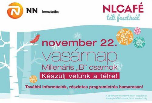 Izgalmas programokkal indul az NLCafé Téli Fesztiválja
