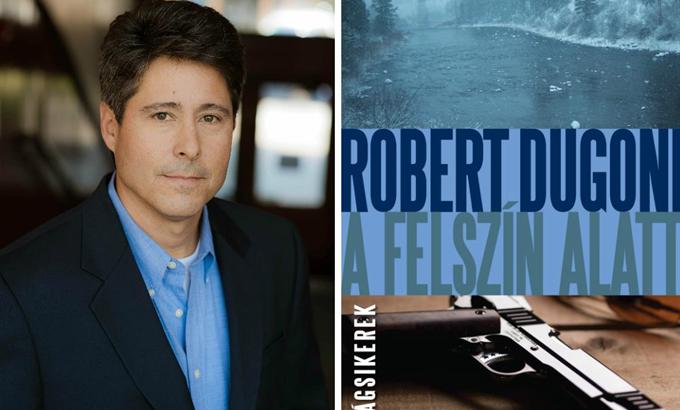Mi már olvastuk: Robert Dugoni – A felszín alatt