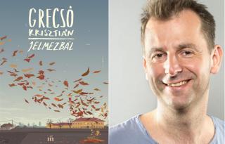 Mi már olvastuk: Grecsó Krisztián – Jelmezbál