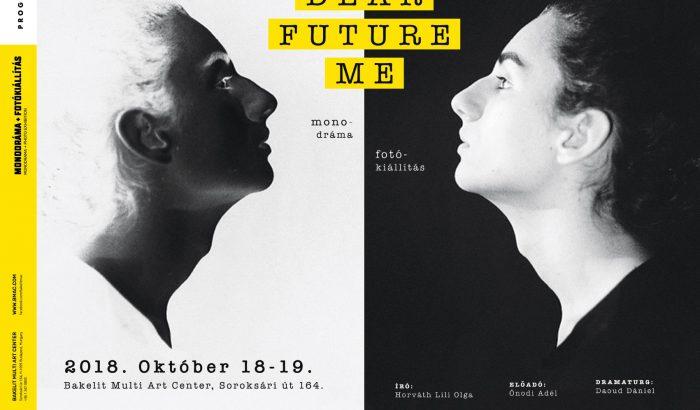 Dear Future Me: monodráma és fotókiállítás a Bakelit Multi Art Centerben