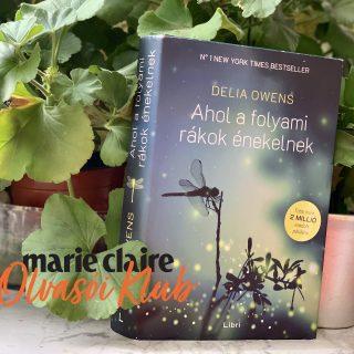 Marie Claire Olvasói Klub – Delia Owens: Ahol a folyami rákok énekelnek