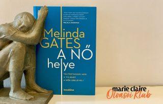 Marie Claire Olvasói Klub –  Melinda Gates: A nő helye