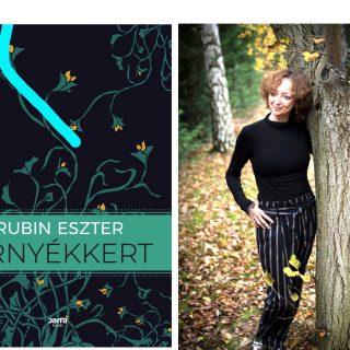 Mi már olvastuk: Rubin Eszter – Árnyékkert