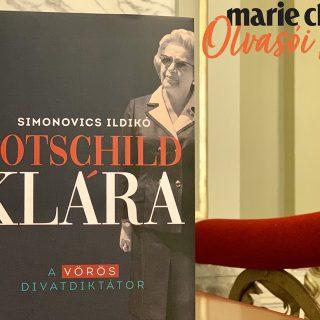 Marie Claire Olvasói Klub – Simonovics Ildikó: Rotschild Klára