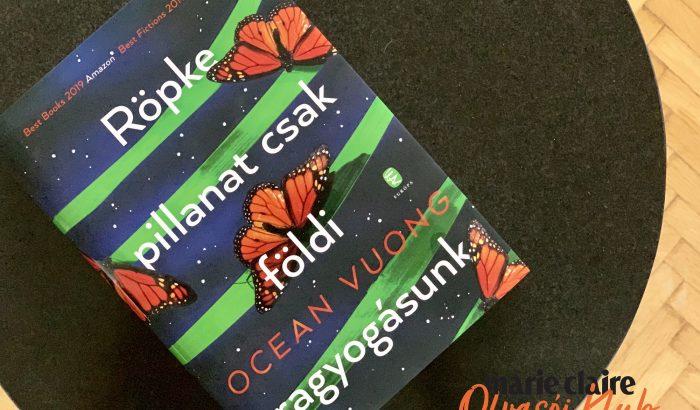 Marie Claire Olvasói Klub – Ocean Vuong: Röpke pillanat csak földi ragyogásunk