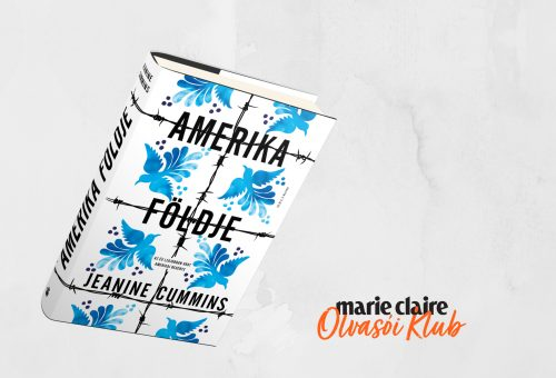 Marie Claire Olvasói Klub – Jeanine Cummins: Amerika földje