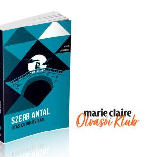 Marie Claire Olvasói Klub – Szerb Antal: Utas és holdvilág