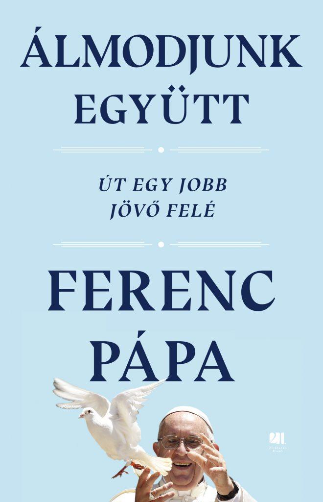 Ferenc-papa-almodjunk-egyutt