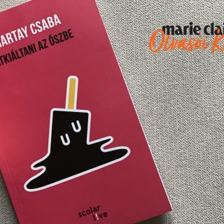 Marie Claire Olvasói Klub – Hartay Csaba: Átkiáltani az őszbe