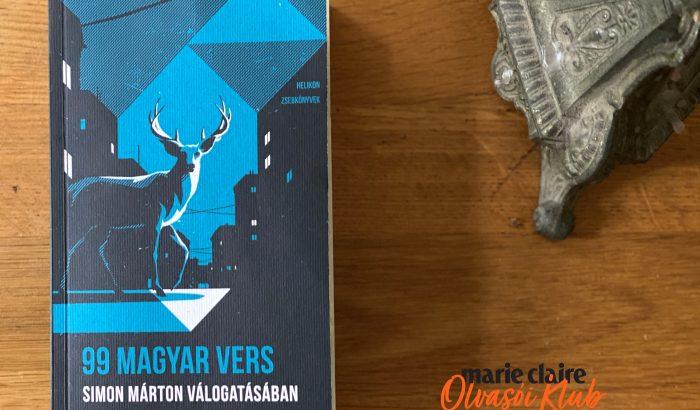Marie Claire Olvasói Klub: 99 magyar vers – Simon Márton válogatásában
