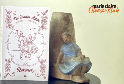 Marie Claire Olvasói Klub – Pál Sándor Attila: Rokonok