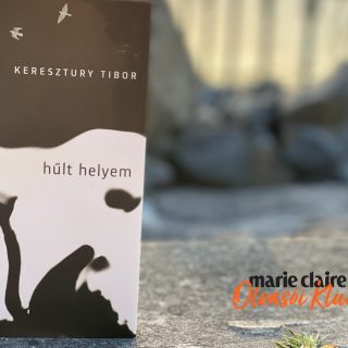 Marie Claire Olvasói Klub – Keresztury Tibor: hűlt helyem
