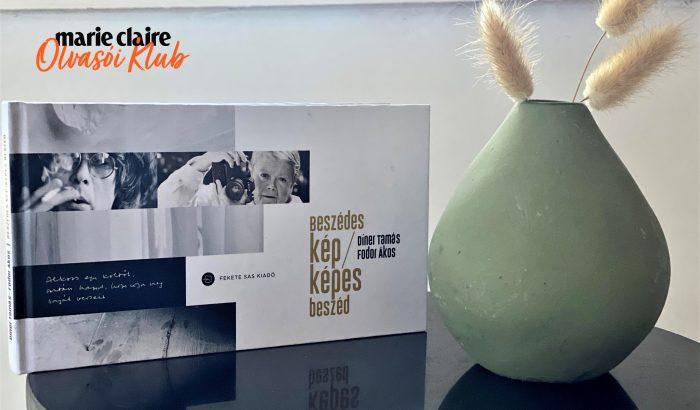 Marie Claire Olvasói Klub – Díner Tamás–Fodor Ákos: Beszédes kép/Képes beszéd