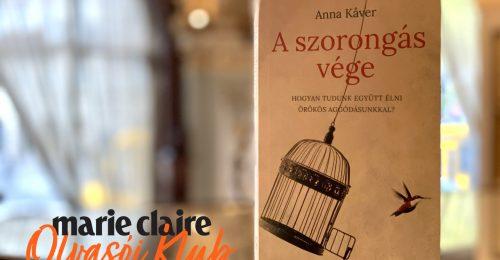 Marie Claire Olvasói Klub: Anna Kåver – A szorongás vége